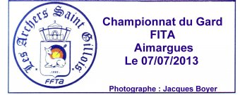 Championnat du Gard FITA Aimargues 07-07-13 (Photos Jacques Boyer)