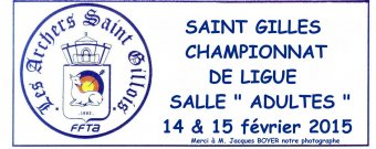 Championnat de Ligue Salle Adulte Saint Gilles 14 et 15/02/2015 (Photos: M.Jacques Boyer)