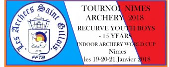 Tournoi Nîmes Archery 2018 Recurve Youth Boy -15 Years Indoor Archery World Cup Nîmes les 19-20-21 Janvier 2018